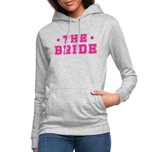 Braut Pink Junggesellenabschied JGA - Frauen Hoodie
