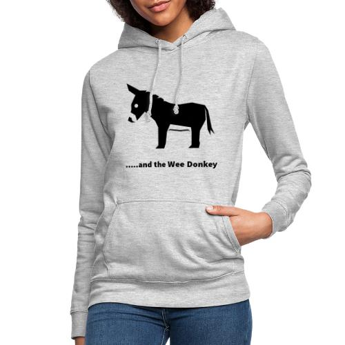 AND THE WEE DONKEY - Women's Hoodie