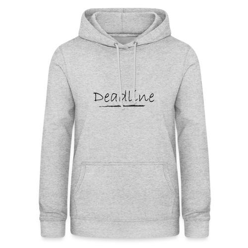 Deadline Rave - Frauen Hoodie