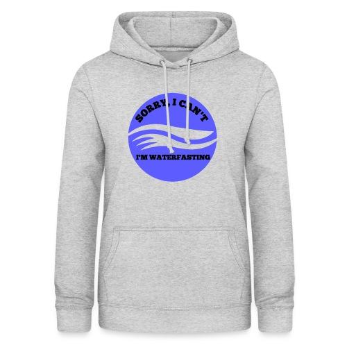 waterfasting - Vrouwen hoodie