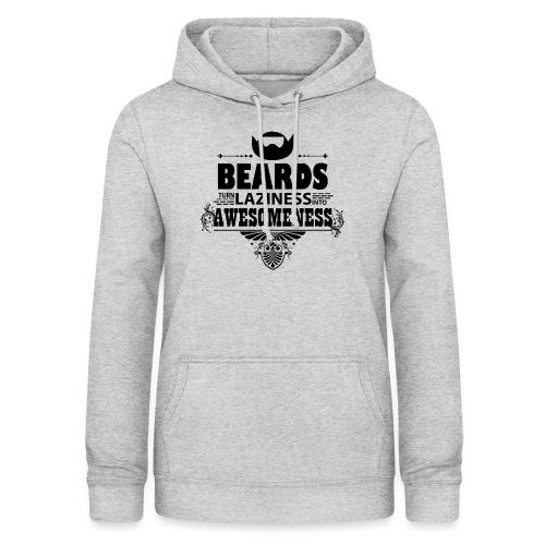 beards_laziness_awesomeness 10x - Naisten huppari