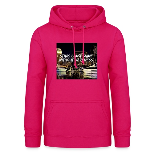 stars can't shine without darkness - Women's Hoodie