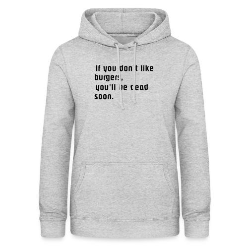 If you... - Naisten huppari