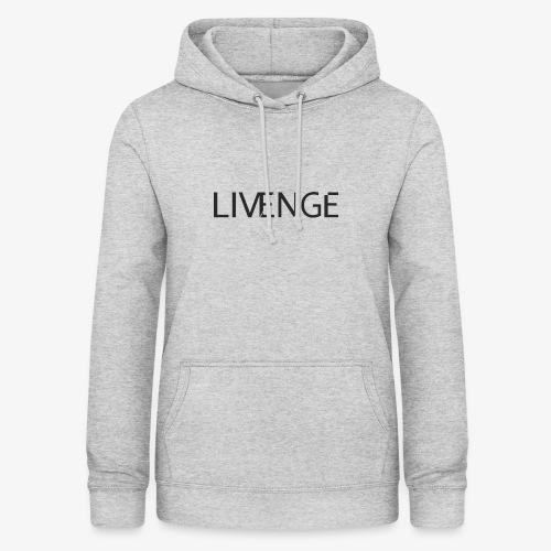 Livenge - Vrouwen hoodie
