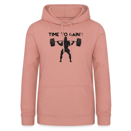 TIME TO GAIN! by @onlybodygains - Women's Hoodie