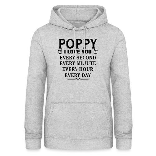I Love You Poppy - Women's Hoodie
