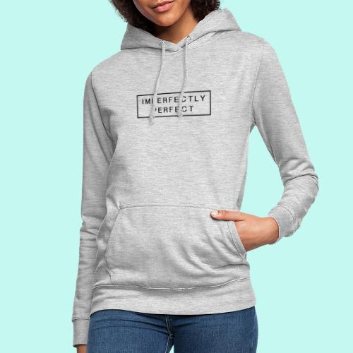 Imperfektly/Perfect - Frauen Hoodie