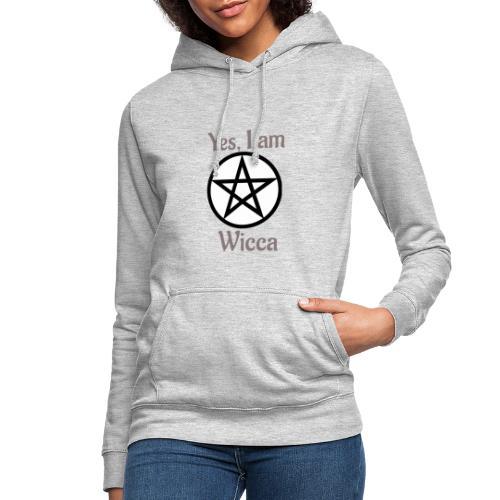 Si, soy wicca - Sudadera con capucha para mujer