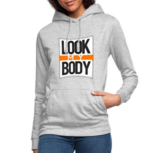 Look My Body inc - Sweat à capuche Femme