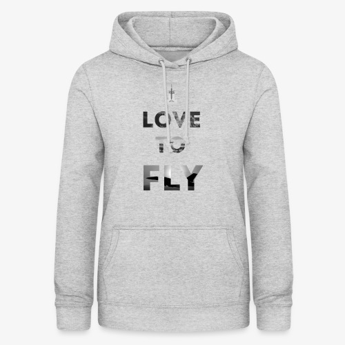 I LOVE TO FLY - Bluza damska z kapturem