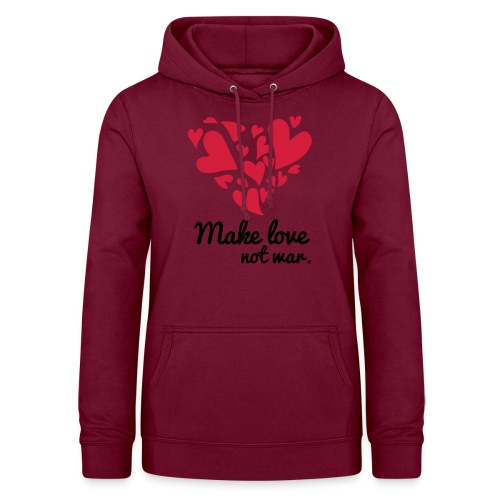Make Love Not War T-Shirt - Women's Hoodie