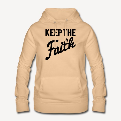 KEEP THE FAITH - Women's Hoodie