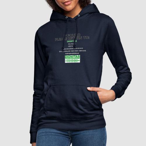 Dignitas - If found please return joke design - Women's Hoodie