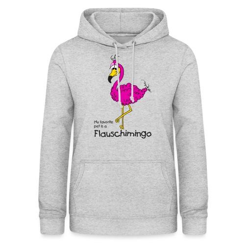 My favorite pet is a Flauschimingo - Frauen Hoodie