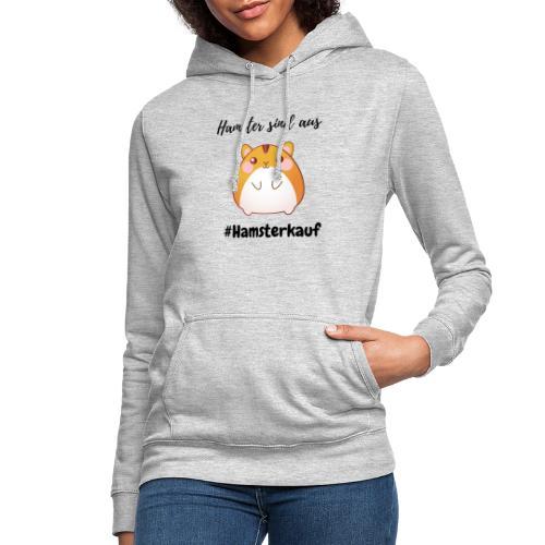 Hamster sind aus - Corona - Frauen Hoodie