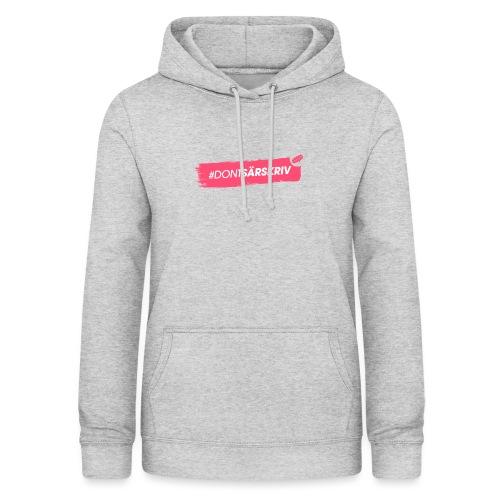 # DONTSÄRSKRIV - Women's Hoodie