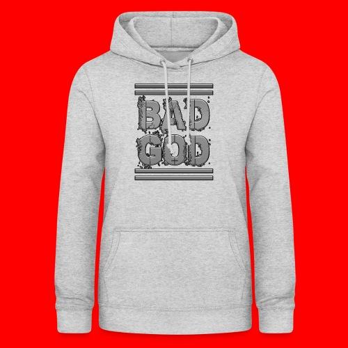 BadGod - Women's Hoodie