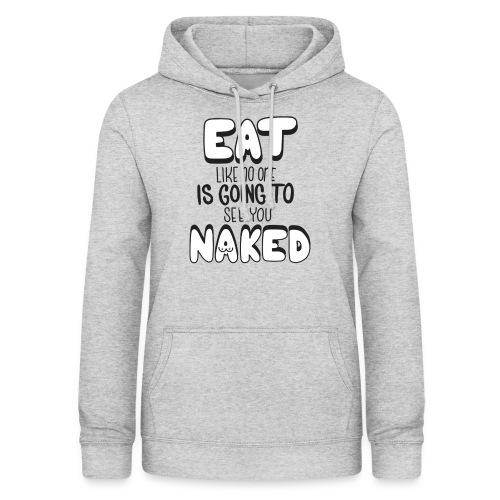 Naked - Frauen Hoodie