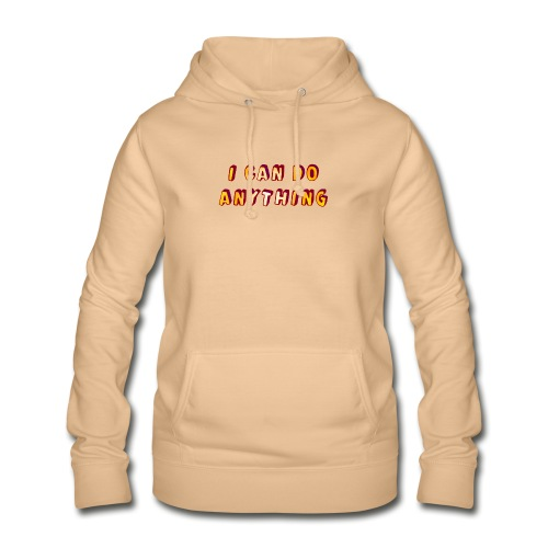 I can do anything - Women's Hoodie