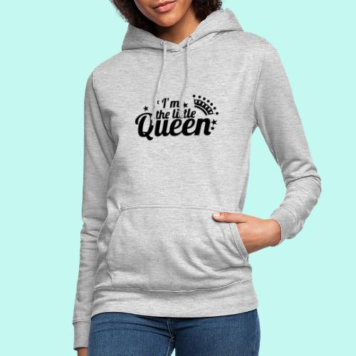 I'm the little Queen - Frauen Hoodie