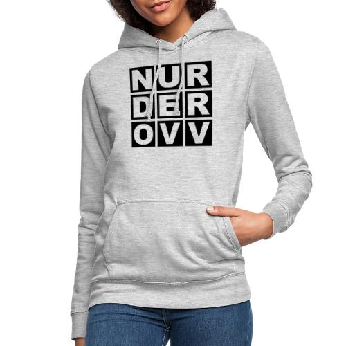 Nur der OVV - Frauen Hoodie