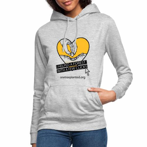 I helped a forest with a few clicks - Women's Hoodie
