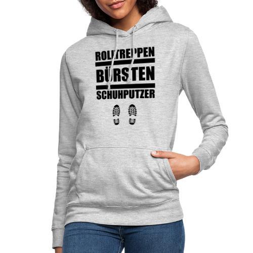 Rolltreppenbürstenschuhputzer - Frauen Hoodie