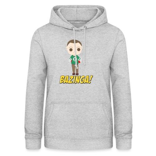 Bazzinga - Sudadera con capucha para mujer