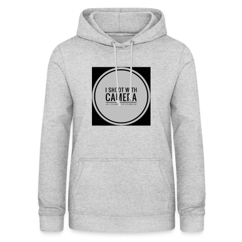 I SHOOT WITH CAMERA - Dame hoodie