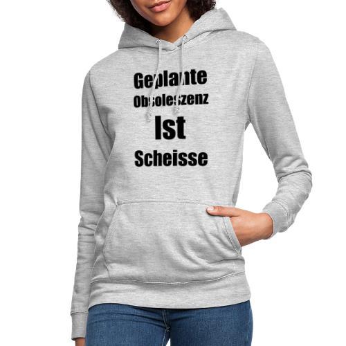 Obsoleszenz Schwarz Weiss - Frauen Hoodie