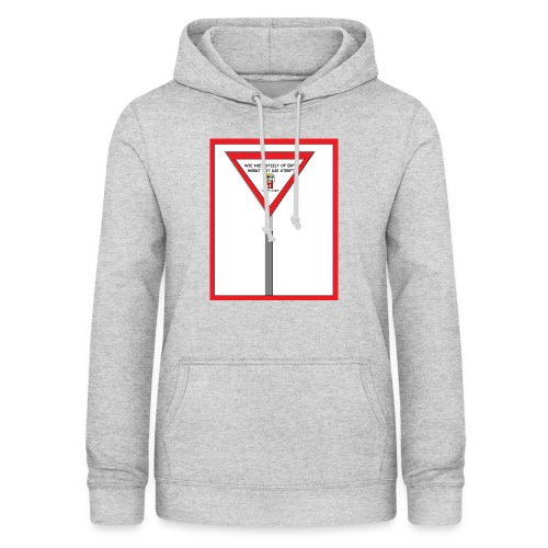 WIE NIET STEELT OF ERFT - Vrouwen hoodie