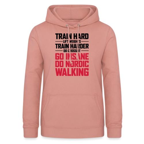 Nordic Walking - Go Insane - Naisten huppari