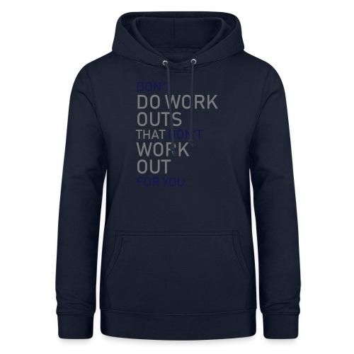 Don't do workouts - Women's Hoodie