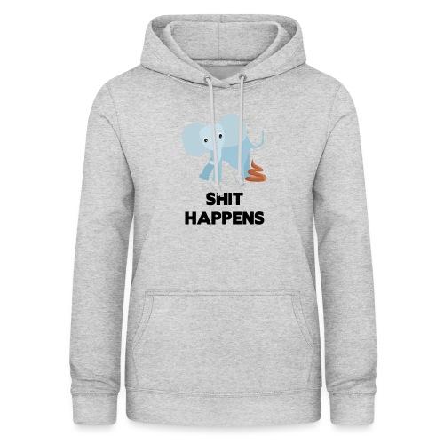 olifant met drol shit happens poep schaamte - Vrouwen hoodie
