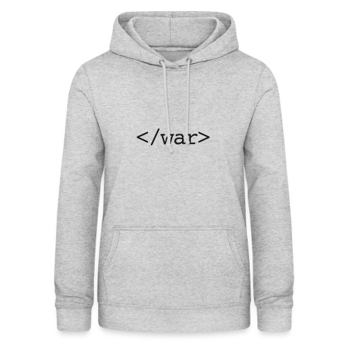 end war now - Frauen Hoodie