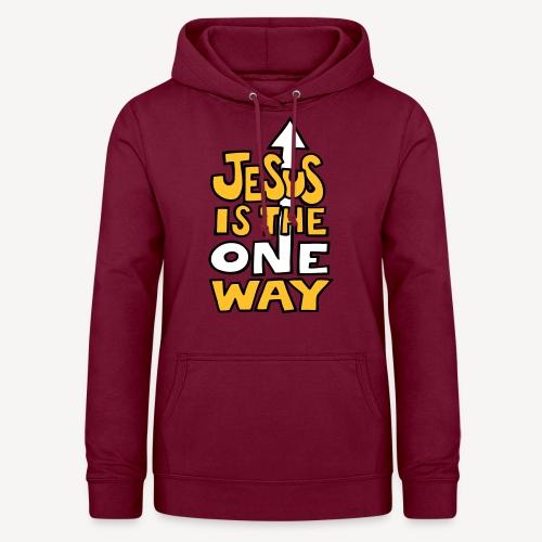 JESUS IS THE ONE WAY - Women's Hoodie