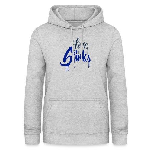 Love Stinks Lettering - Frauen Hoodie