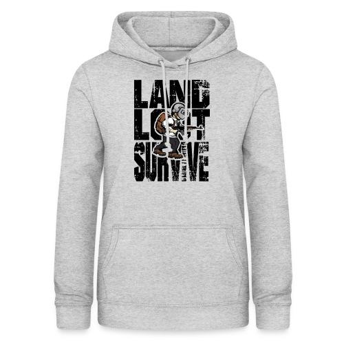 Land Loot Survive - Luvtröja dam