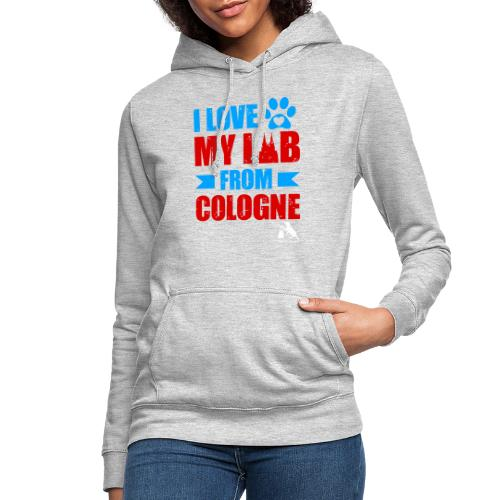 I love my LAB from COLOGNE! - Frauen Hoodie
