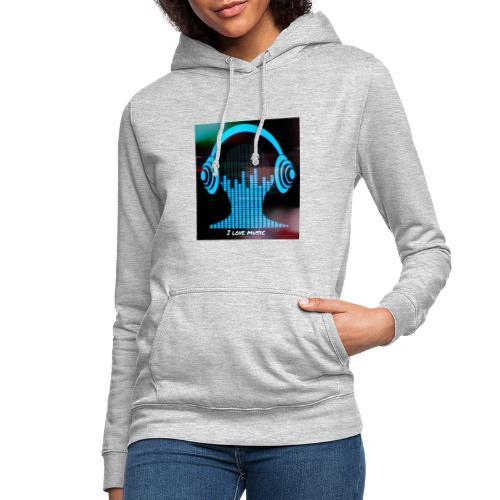 I love music - Sudadera con capucha para mujer