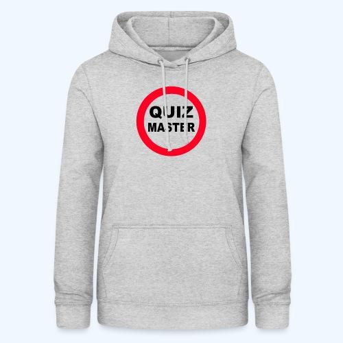 Quiz Master Stop Sign - Women's Hoodie