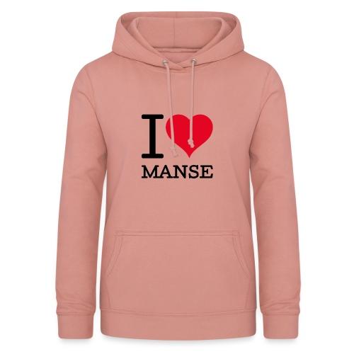 I love Manse - Naisten huppari