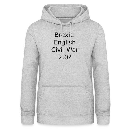 Brexit English Civil War 2 - Women's Hoodie