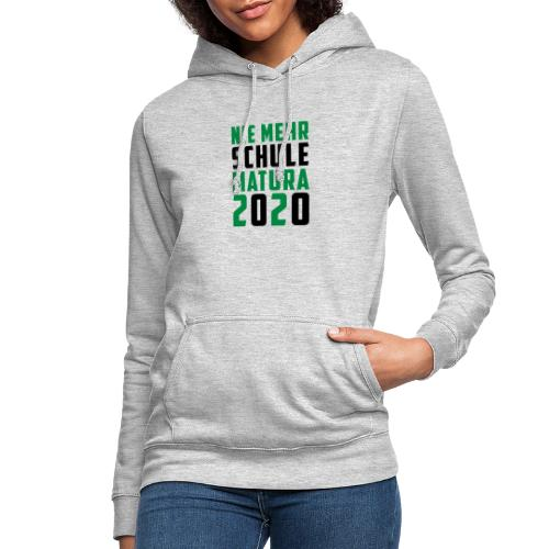 Nie mehr Schule - Matura 2020 - Frauen Hoodie