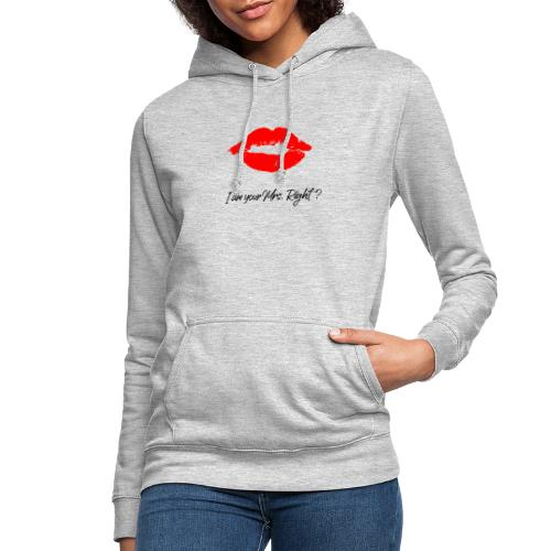 i am your mrs right 001 - Frauen Hoodie