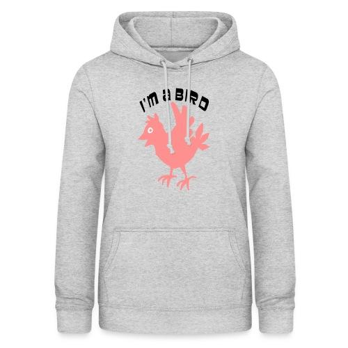 ik ben een vogel - Vrouwen hoodie