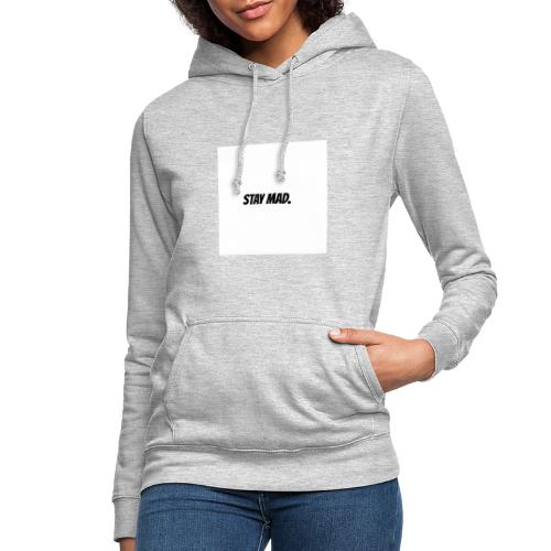 STAY MAD - Dame hoodie