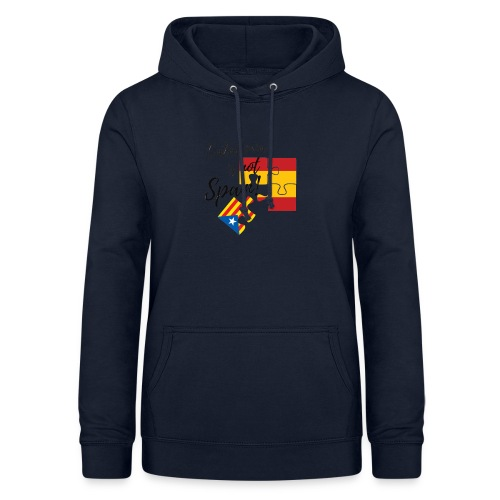 Catalonia is not spain - Sudadera con capucha para mujer