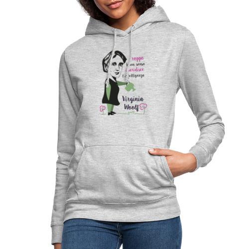 Virginia Woolf citazione - Felpa con cappuccio da donna