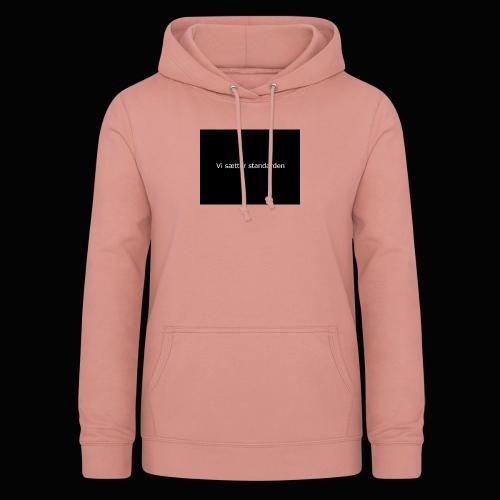 Vi Sætter Standarden - Dame hoodie